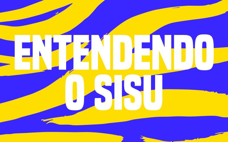 Entendendo o SiSU 2020
