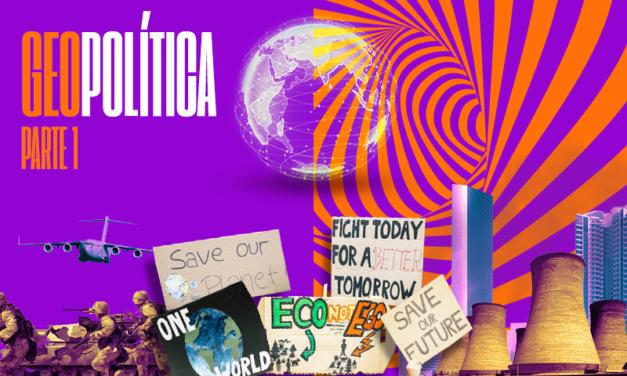 Geopolítica parte 1: Nova Ordem Mundial e seus desdobramentos