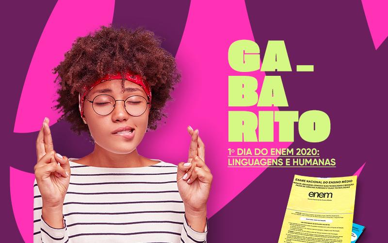 Gabarito Explicaê do 1º dia do Enem 2020: Linguagens e Humanas