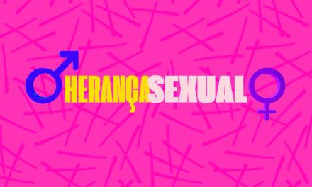 PRINCIPAIS PONTOS SOBRE HERANÇA SEXUAL