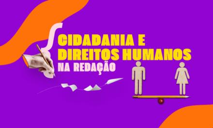 EIXO TEMÁTICO – CIDADANIA E DIREITOS HUMANOS – PARTE 2