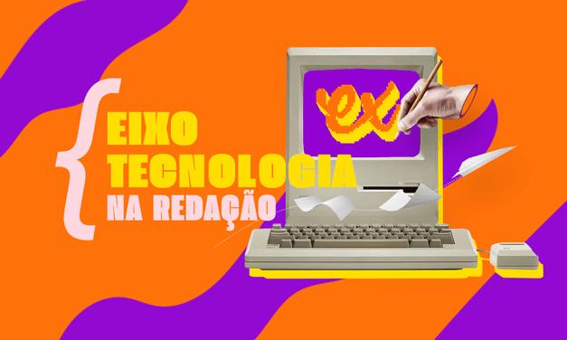 PLANEJAMENTO TEXTUAL: EIXO TEMÁTICO TECNOLOGIA