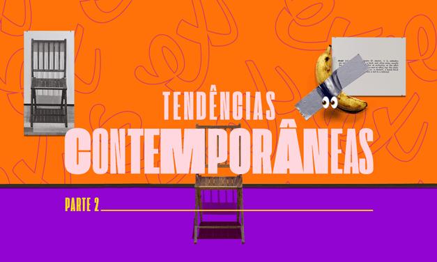 TENDÊNCIAS CONTEMPORÂNEAS PARA O ENEM PARTE II