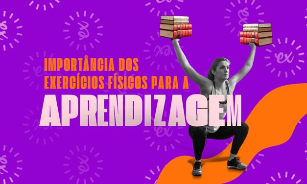OS BENEFÍCIOS DO EXERCÍCIO FÍSICO PARA APRENDIZAGEM
